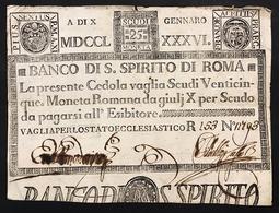 Banco Di Santo Spirito Di Roma 25 Scudi 10 01 1786 Mancanze Bb+ Lotto.2961 - [ 9] Collezioni