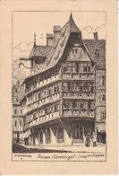 20 / 2 / 235. -  STRASBOURG  ( 67 ) MAISON  KAMMERZELL ( 1589 ). CP. DESSIN. - Strasbourg