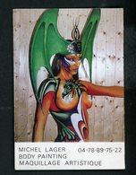 CARTE DE VISITE: MICHEL LAGER BODY PAINTING MAQUILLAGE ARTISTIQUE - Cartes De Visite