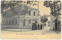 CPA HYERES - Entrée  Des Casernes - Ed. ELD N°343 - Hyeres