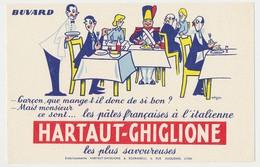 Buvard 21 X 13.5 HARTAUT-GHIGLIONE & SCARAMELLI  Pâtes Française à L'italienne  Grognard Au Restaurant - Alimentaire
