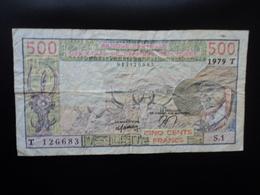 ÉTATS DE L'AFRIQUE DE L'OUEST : 500 FRANCS   1979    P 805T *    TTB - West-Afrikaanse Staten
