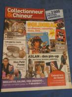 COLLECTIONNEUR & CHINEUR. N°26 16/11/2007. GOLDORAK.  PIN-UP ASLAN. PORTE LOUIS. PETIT PONEY. - Kranten