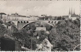 LUXEMBOURG  PONT ADOLPHE - Luxembourg - Ville