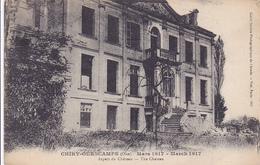 Cpa-60-chiry Oursamps-pas Sur Delc.-aspect Du Chateau En Mars  1917-edi ...-cliché Photographique De L'armée - France