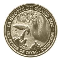 Monnaie De Paris , 2013 , Les Eyzies De Tayac , La Grotte Du Grand Roc - Monnaie De Paris