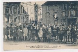 CPA Guerre 1914-1918 Fère-Champenoise 11 Novembre 1918 Signature De L'armistice Manifestation Enfantine - Fère-Champenoise