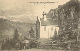 74 LES HOUCHES SERVOZ CHAPELLE DU LAC ET ROCHERS DES FIZ  VALLEE DE CHAMONIX MONT BLANC  69 - Les Houches