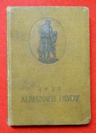 1923 Almanach Payot Couverture Cartonnée 10x14.5 Cm 286 Pages 152 Gr Dont Titanic éditeur Payot Paris - Photographs