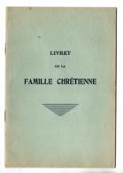 94 - MAISON-ALFORT . LIVRET DE LA FAMILLE CHRÉTIENNE . PAROISSE . ÉGLISE SAINT-RÉMI - Ref. N°10044 - - Religion & Esotericism