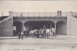 Cpa-72-le Mans -pont Du Bourg Bele-attelage-edi Joniaux N°244 - Le Mans