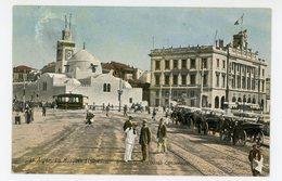 Alger - La Mosquée El Djedid Et Le Palais Consulaire (tramway) - Alger