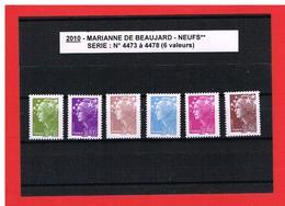 2010 - MARIANNE DE BEAUJARD - NEUFS** - N° 4473 à 4478 - COTE Y & T : 23.50 Euros - 2008-13 Marianne Of Beaujard