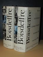 DE BOISDEFFRE - Histoire De La Littérature De Langue Française 1930 à 1980 - 2/2 - Enciclopedias