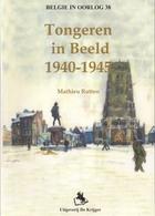 Tongeren In Beeld 2 WO - 1939-45