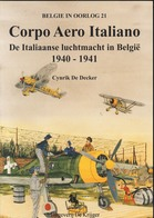 Het Italiaanse Corpo Aero Italiano In België 40/41 - Luchtvaart