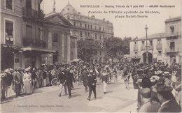 MONTPELLIER : Meeting Viticole Du 9 Juin 1907 . Arrivée De L'Etoile Cycliste De Bézier , Place ST Denis . - Montpellier