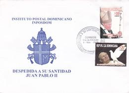 INSTITUTO POSTAL DOMINICANO, INPOSDOM. DESPEDIDA A SU SANIDAD JUAN PABLO II. REPUBLICA DOMINICANA 2006 FDC  -LILHU - Dominicaine (République)
