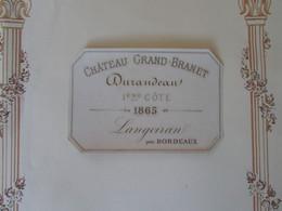Rare Et Vieille étiquette Château GRAND-BRANET DURANDEAU 1ère Côte LANGOIRAN 1865 - Bordeaux