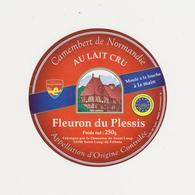 ETIQUETTE DE CAMEMBERT FLEURON DU PLESSIS ST LOUP DE FRIBOIS - Kaas