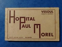 Hopital Paul Morel 24 Cartes Photo Larcher Vesoul Haute Saône Franche Comté - Vesoul