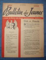 W W II . LE BULLETIN DES JEUNES . 1942 . GOUVERNEMENT DE VICHY . - Newspapers