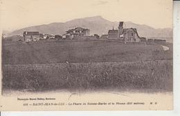 PAYS BASQUE - SAINT JEAN DE LUZ - Phare De Sainte Barbe Et La Rhune  PRIX FIXE - Saint Jean De Luz