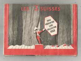 Publicité , LES 3 SUISSES , Collection 1950 , échantillons De Laine, 12 Pages , 5 Scans ,  Frais Fr 3.15 E - Advertising