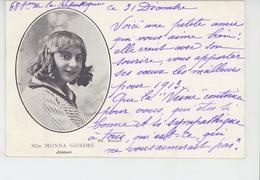 SPECTACLE - THEATRE - ODÉON - Portrait De MONNA GONDRÉ , Carte écrite De Sa Main Et Adressée à Son Amie MARCELLE YRVEN - Artistas