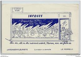 """Buvard - Commerçant Fleuriste - Jardinier """" Jacques """" Le Perreux - Blotters"""
