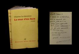 [ENVOI DEDICACE] Le QUINTREC (Charles) - Le Mur D'en Face. EO. - Livres Dédicacés