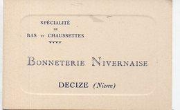 Decize (58 Nièvre)  Carte Professionnelle BONNETERIE NIVERNAISE   (PPP21614) - Advertising