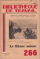 Bibliothèque De Travail, N° 266, Le Rhône Suisse 1954 - 12-18 Anni
