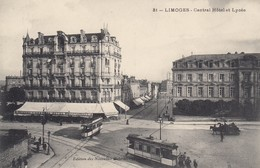 87 - Limoges - Beau Panorama Du Central-Hôtel - Lycée - ( Tram - Attelage ) - Limoges