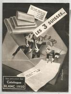 Publicité , Les 3 SUISSES , Catalogue Blanc 1950 , 14 Pages , 3 Scans ,  Frais Fr 2.65 E - Advertising