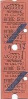 Deux Billets D' Entrée Pour Le Royaume De Lilliput -  Exposition Universelle De Paris De 1937 - Tickets D'entrée