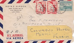 """HEIMZ HIRSCH"" PERU CIRCULATED COMMERCIAL COVER, LIMA TO COLUMBUS HOTEL MIAMI USA 1947 AIRMAIL -LILHU - Pérou"