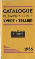 Catalogues Yvert & Tellier 1956 - Tome II Europe Et Tome III Afrique-Amérique-Asie-Océanie - France
