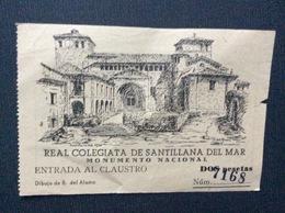 TICKET D'ENTREE Real Colegiata De Santillana Del Mar  ESPAGNA - Tickets D'entrée