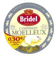 ETIQUETTE De FROMAGE. CAMEMBERT MOELLEUX Fabriqué En NORMANDIE..BRIDEL..0,30E De Réduction - Kaas