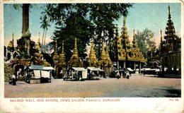 BIRMANIA // BURMA // MYANMAR. Sacred Well And Shrine, Shwé Dagôn Pagoda, Rangoon - Myanmar (Burma)