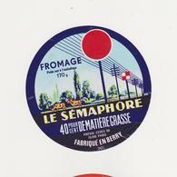 ETIQUETTE DE FROMAGE LE SEMAPHORE 36 E - Kaas