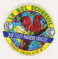 ETIQUETTE DE FROMAGE LE BEL ECUREUIL CHADENAC 17 - Kaas
