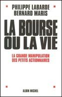 La Bourse Ou La Vie De Bernard Maris (2000) - Economia