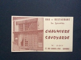 CARTE DE VISITE Chaumière Savoyarde BAR-RESTAURANT Grenoble - Visiting Cards