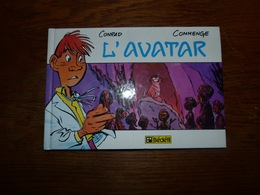 BD L'avatar Conrad Commenge ISBN 2-905318-02-3 Bédéfil Janvier 1986 - Boeken, Tijdschriften, Stripverhalen