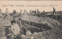 CPA POLOGNE Poland Polska Tranchée Par Les Soldats Russes Russian Rosyjski Guerre 1914-1915 Militaria (2 Scans) - Polen