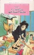 Les Frousses De Zoé : La Sorcière Est Dans L'école De Gudule (1996) - Zonder Classificatie