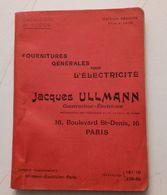 JACQUES ULLMANN 19 BOULEVARD SAINT-DENIS CATALOGUE ELECTRICITE PILE AMPOULE TELEPHONE SONNERIE PUBLICITE HORLOGERIE - Advertising