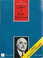 Crime à Saint-Domingue De Elena De La Souchère (1972) - History